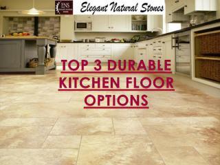 TOP 3 DURABLE KITCHEN FLOOR OPTIONS.pdf