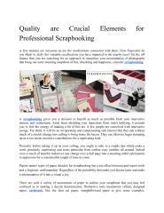 QualityareCrucialElementsforProfessionalScrapbooking.pdf