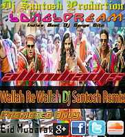 Dj Santosh +918603883381 - Wallah Re Wallah Dj Santosh Remix