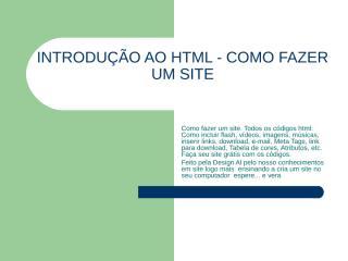 INTRODUÇÃO AO HTML - COMO FAZER UM SITE.ppt