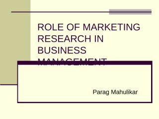 Role of Marketing Research in Business Management.ppt