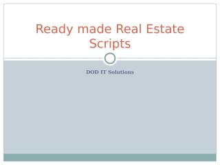 Ready made Real Estate Scriptppt (2).ppt