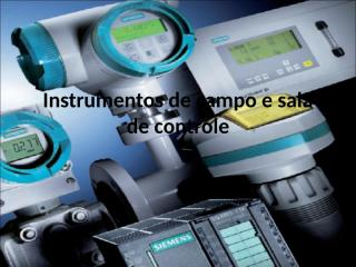 instrumentos de campo e sala de controle.ppt