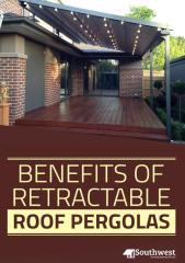 Benefits of Retractable Roof Pergola.pdf