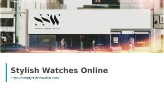 Stylish Watches Online.ppt
