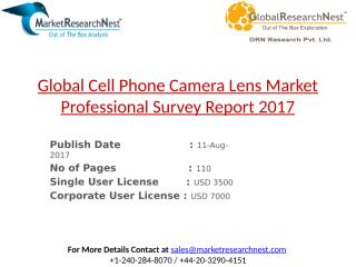 Global Cell Phone Camera Lens Market Professional Survey Report 2017.pptx